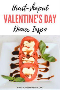 Heart-shaped Valentine's Day Pizzas | Easy Italian Meals | Antipasto | Heart-shaped appetizer | Caprese Salad