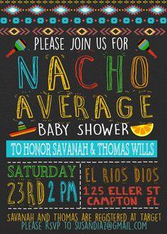 Nacho Average Baby Shower Invitation/tex mex by Opheliafpg on Etsy
