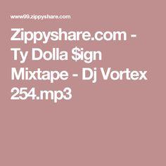 Zippyshare.com - Ty Dolla $ign Mixtape - Dj Vortex 254.mp3