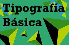 Tipografia Básica diseño gráfico  Manual de tipografía básica I Diseño Grafico