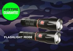 Lifetime Gaurantee! Flashlight Mode