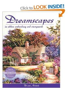 Dreamscapes in Ribbon Embroidery and Stumpwork: Amazon.co.uk: Di van Niekerk: Books