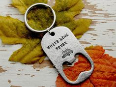 Semi truck bottle opener key chain - white line fever - truck driver - trucker - trucking - beer opener - highway hero - hand stamped