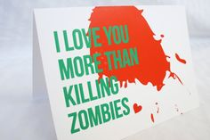 If Josh gave me this then I would really feel loved. He loves killing zombies more than anything!