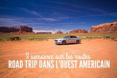 Road trip dans l'ouest américain en 3 semaines : quel itinéraire ?