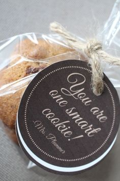"""""""You are One Smart Cookie!""""- great end-of-year gift to students from teachers, or from students to their classmates"""