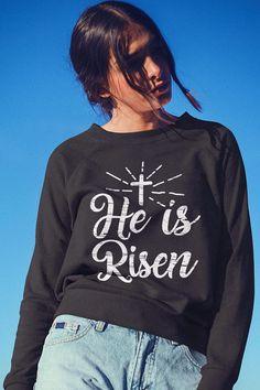 He is Risen long sleeve t-shirt Bible Verses For Women, Bible Verses About Faith, Encouraging Bible Verses, Christian Hoodies, Christian Clothing, Fathers Day Verses, Jesus Shirts, He Is Risen, Long Sleeve Shirts