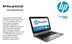 HP Pro x2 612 - HP Pro x2 612 je zariadenie typu 2 v 1 - výkonný utrabook a tablet v jednom. Teraz za super ceny.