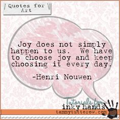 tammytutterow quotes for art: choose joy