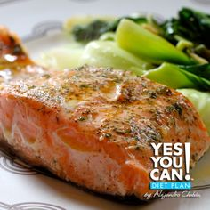 Dinner: Lemon/Dill Oven Baked Salmon - A healthy option for your Yes You Can! Diet Plan dinner