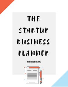 The Startup Business Planner for Female Entrepreneurs - Michelle Harry Power Marketing Strategies (not only) for Web Entrepreneurs. These Secrets can make or break you Business - Discover the Truth About Growing Your Business From the Inside Out! Startup Business Plan, Business Planner, Start Up Business, Business Entrepreneur, Starting A Business, Business Tips, Online Business, One Page Business Plan, Startup Ideas