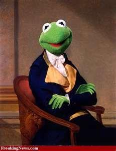 Kermit the Frog, my hero :) the perfect gentleman