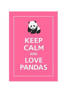 Keep Calm and LOVE PANDAS Print 5x7 Flamingo Pink by PosterPop. $7.95 USD, via Etsy.