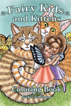Fairy Kids and Kittens Coloring Book available on Amazon. Fairy Coloring, Coloring Books, Fairy Paintings, Fairies, Kittens, Folk, Amazon, Illustration, Anime