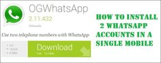 How to Install 2 Whatsapp Accounts in a Single Mobile – Whatsapp Trick