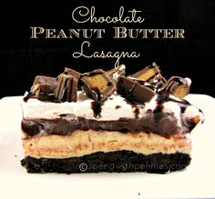 Chocolate and Peanut Butter are a match made in heaven as far as I'm concerned <3  This Chocolate Peanut Butter Lasagna is a simple and easy no bake dessert!
