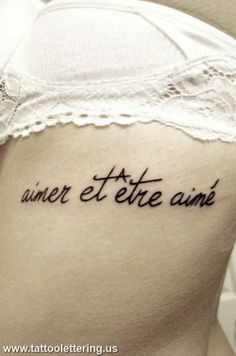 Aimer et Etre Aimé - Tattoo Quote -love and be loved