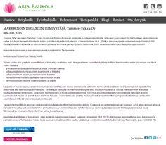 Hae paikkaa osoitteessa www.raukola.fi/.... Voit hyödyntää haussa kätevästi LinkedIn-profiiliasi tai käyttää omaa ansioluetteloasi. Mahdollisissa lisäkysymyksissä sinua palvelee Arja Raukola Oy:stä Satu Särkkä numerossa 0400 503 754.