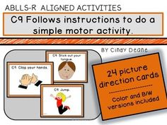 ABLLS-R ALIGNED ACTIVITIES:C9 Follows instructions to do a