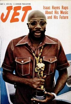 """ISAAC HAYES Also known as 'The Black Moses', Ike graces the cover of JET Magazine after winning his Oscar in 1972 for 'Best Music-Original Song' for the """"Theme From Shaft'. Jet Magazine, Black Magazine, Life Magazine, Ebony Magazine Cover, Magazine Covers, Isaac Hayes, John Johnson, Essence Magazine, Vintage Black Glamour"""