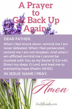 When we pray Scripture, we are assured our prayers are within His will. So, when the hard stuff in life have knocked you down, fight back with prayer. This prayer and printable is a good place to start - a prayer to get back up again. #prayer #overcome #hope #printableprayers #prayscripture #getbackup #christianlife #defeat #failures Christian Marriage, Christian Women, Christian Living, Christian Faith, Christian Quotes, Printable Prayers, Scripture Images, Get Back Up, Prayer Verses