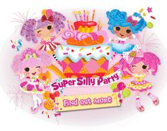 Everybody is invited to the Lalaloopsy Super Silly Party!