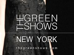 The GreenShows (TGS) is the premier marketing services company dedicated to increasing awareness and distribution of ethical and sustainable fashion to the luxury marketplace. www.thegreenshows.com