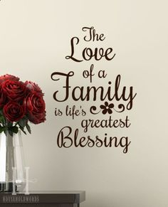 Tattoo Ideas Inspiration - Quotes sayings | The Love of a Family is Lifes Greatest Blessing | #Family #Quote