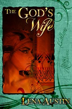The God's Wife by Lena Austin : Musa Publishing
