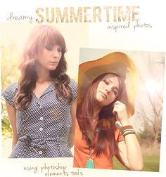 Tutorial >> How to Create Dreamy, Summertime-Inspired Photos Using Photoshop Elements