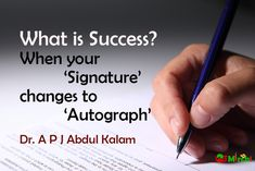 What is Success?Dr A P J Abdul Kalam Famous Motivational Quotes, Apj Quotes, Inspirational Quotes About Success, Lesson Quotes, Quotes Positive, True Quotes, Success Quotes, Wisdom Quotes, Inspirational Thoughts