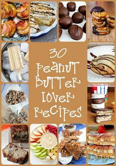 30 recipes sure to please the peanut butter lover in your life.