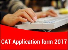 CAT application form 2017 is available only in online mode.last date to fill CAT application form 2017 is September 20(5:00 pm).Candidates can check all about dates, how to fill, application fee and much more.