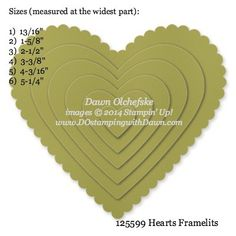 Hearts Framelit sizes shared by Dawn Olchefske #dostamping #stampinup