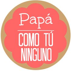 ¡Feliz día del padre! Happy Fathers Day Message, Fathers Day Messages, Ideas Aniversario, Dad Crafts, Birthday Pins, Daddy Day, Baby Shawer, Photo Booth Props, Printable Paper