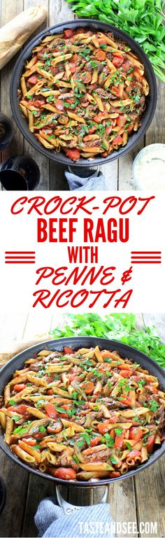 Crock-Pot Beef Ragu with Penne and Ricotta  a hearty and effortless comfort meal!  http://tasteandsee.com