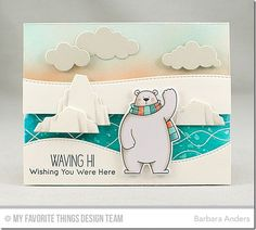 The water was created by stamping the background with Versamark and heat embossing with white detail embossing powder then applying a was with Peerless Watercolors, all on Ranger Watercolor Paper. The bear was stamped in X-Press It Blending card with Black Licorice hybrid ink and colored with Copic markers. Puffy Clouds Die-namics were cut from Grout Gray card stock and dimension was achieved with foam mounting tape.
