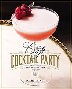 The Craft Cocktail Party: Delicious Drinks for Every Occasion by Julie Reiner http://smile.amazon.com/dp/1455581593/ref=cm_sw_r_pi_dp_DiUAwb12HHAHA