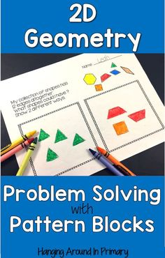Challenge students with these open ended 2D geometry problems using pattern blocks.  A wide variety of questions address all the 2D shape attributes.