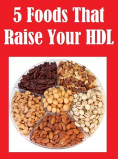 5 Foods That Raise Your #HDL  .. Read More Here ... http://cookyourselfslim.easiestsolutions.biz/foods-that-raise-your-hdl