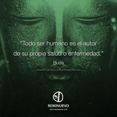 Buda: Todo ser humano es...