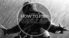 http://www.loalover.com/law-of-attraction-how-to-find-yourself-again-psychology/ - Law of Attraction - How To Find Yourself Again (Psychology)