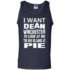 I WANT DEAN WINCHESTER