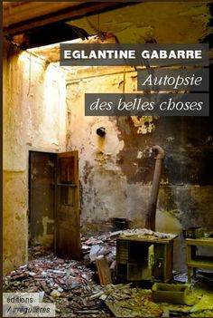 "Eglantine Gabarre ""Autopsie des belles choses"" (Vu sur Facebook) / Photo : Ernesto Timor Photos, Romans, Facebook, Style, Beautiful Things, Swag, Pictures, Stylus, Photographs"