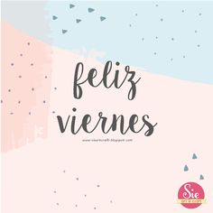 Feliz Viernes ♥ Good Day Quotes, Its Friday Quotes, Hello Friday, Happy Friday, Friday Coffee, Cool Phrases, Rainbow Shop, Mary Kay, Spanish Quotes