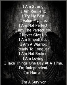 I'm a Survivor / quotes for strength and perseverance / life with chronic illness Quote Strong, I Am Strong, Strong Women, Great Quotes, Quotes To Live By, Inspirational Quotes, Motivational Quotes, Awesome Quotes, Dorm Quotes