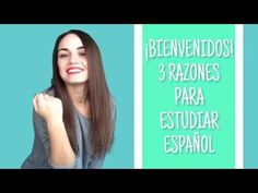 BIENVENIDOS или 3 RAZONES PARA ESTUDIAR Español | Зачем учить испанский?