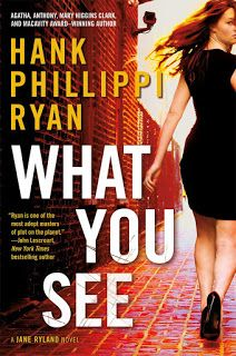 WHAT YOU SEE, from author @HankPhillippiRyan out tomorrow!