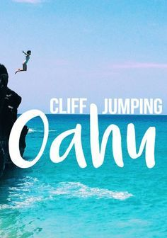 A quick guide to the best spots for cliff jumping Oahu // Oahu, Hawaii cliff jumping // Waimea Rock // Chinawalls // Laie Point //Maunawili Falls // Spitting Cave