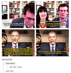 our president and John Green, everyone